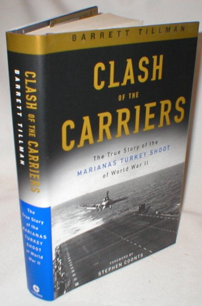 Image for Clash of the Carriers; The True Story of the Mariana Turkey Shoot of World War II