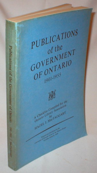 Image for Publications of the Government of Ontario 1901-1955
