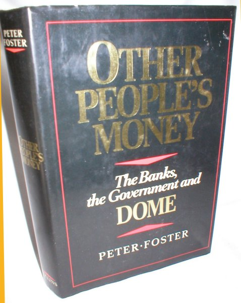 Image for Other People's Money; The Banks, the Government, and Dome