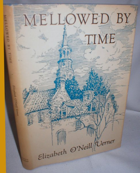Image for Mellowed By Time; A Charleston Notebook