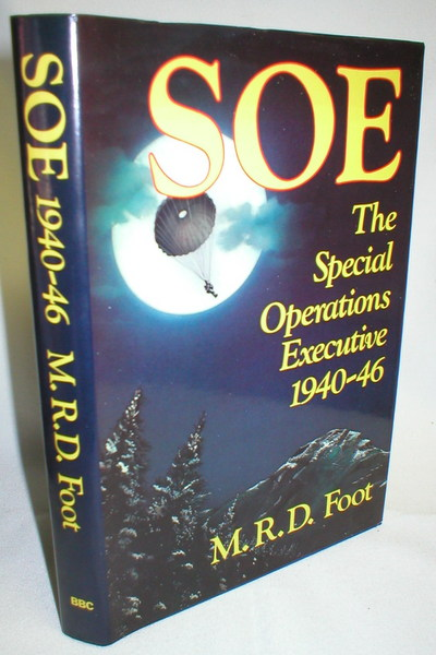 Image for SOE An Outline History of the Special Operations Executive 1940-46