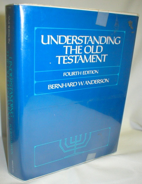 Image for Understanding the Old Testament (Fourth Edition)