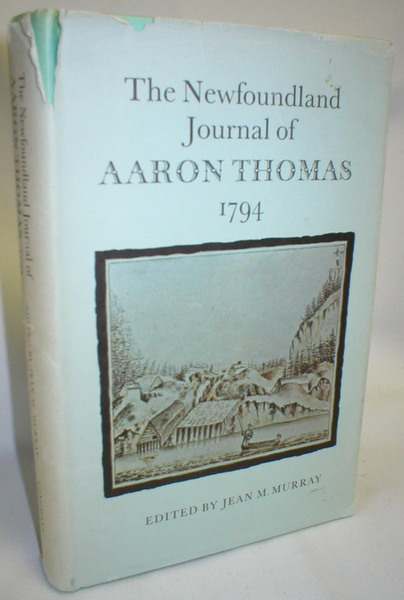 Image for The Newfoundland Journal of Aaron Thomas; Able Seaman in H.M.S. Boston