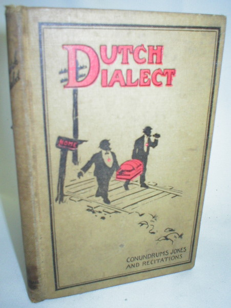 Image for Dutch Dialect;  Conumdrums, Jokes, and Recitations