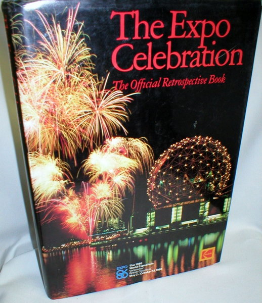Image for The Expo Celebration; The Official Retrospective Book