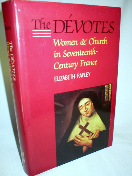 Image for The Devotes; Women & Church in Seventeenth-Century France