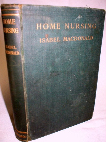 Image for Home Nursing; With Notes on the Preservation of Health