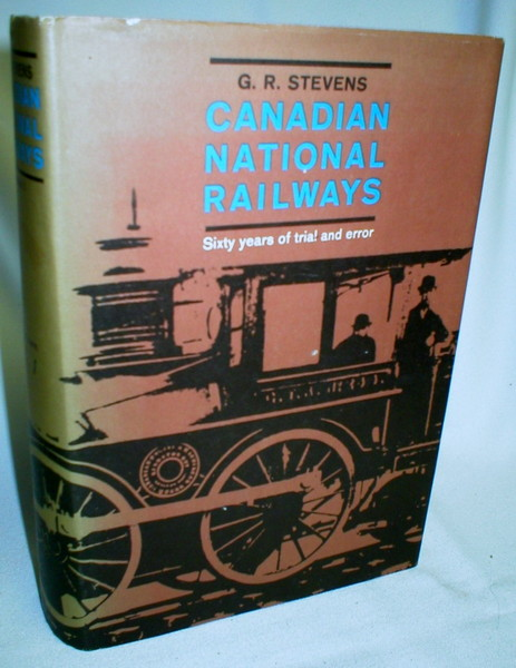 Image for Canadian National Railways; Sixty Years of Trial and Error (Vol I only)