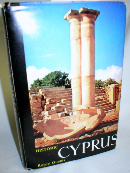 Image for Historic Cyprus; A Guide to Its Towns & Villages, Monasteries & Castles