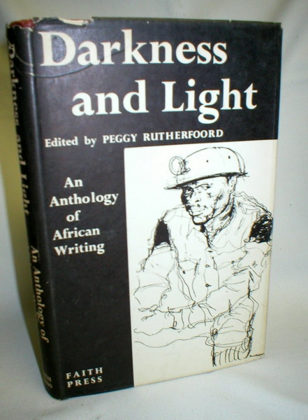 Image for Darkness and Light; An Anthology of African Writing