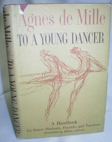 Image for To a Young Dancer; A Handbook for Dance Students, Parents, and Teachers