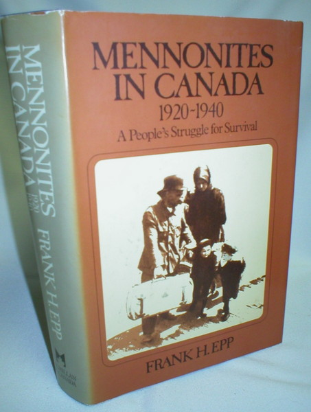 Image for Mennonites in Canada, 1920-1940; A People's Struggle for Survival
