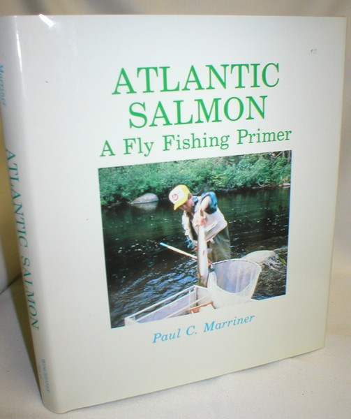 Image for Atlantic Salmon; A Fly Fishing Primer