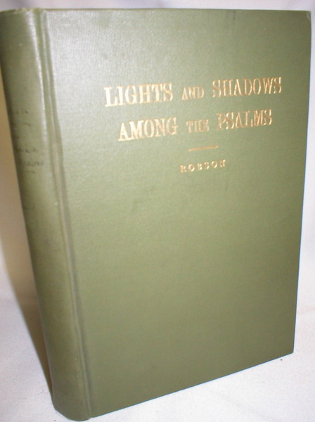Image for Lights and Shadows Among the Psalms