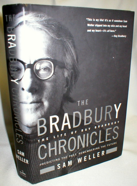 Image for The Bradbury Chronicles; The Life of Ray Bradbury
