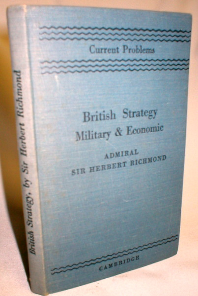 Image for British Strategy; Military & Economic (A Historical Review and Its Contemporary Lessons)
