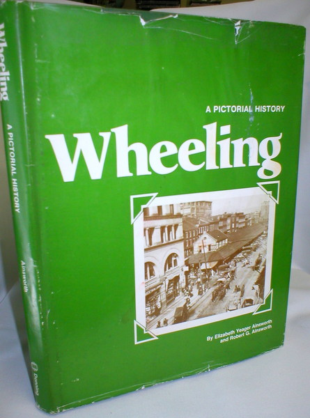 Image for Wheeling; A Pictorial History