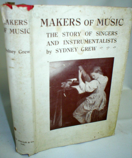 Image for Makers of Music; The Story of Singers and Instrumentalists