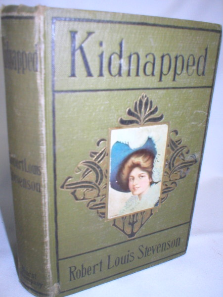Image for Kidnapped; Being Memoirs of  the Adventures of David Balfour in the Year 1751