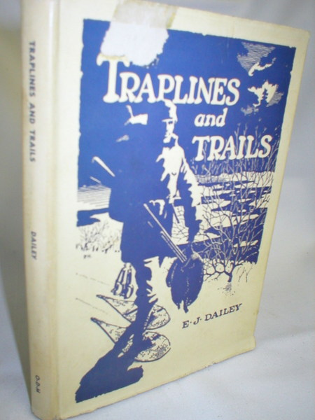 Image for Traplines and Trails; A Book of Master Trapping Methods