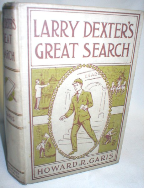 Image for Larry Dexter's Great Search; Or, The Hunt for the Missing Millionaire