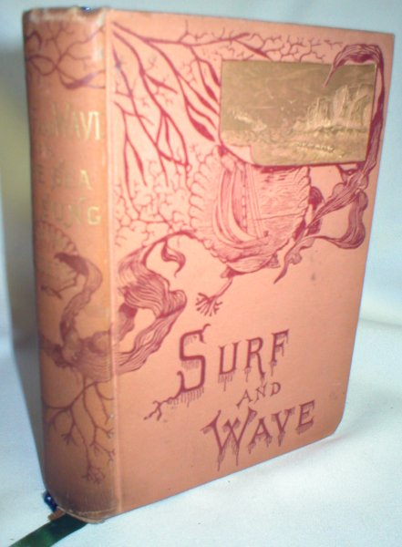 Image for Surf and Wave; The Sea As Sung by the Poets