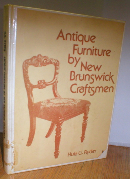 Image for Antique Furniture By New Brunswick Craftsmen