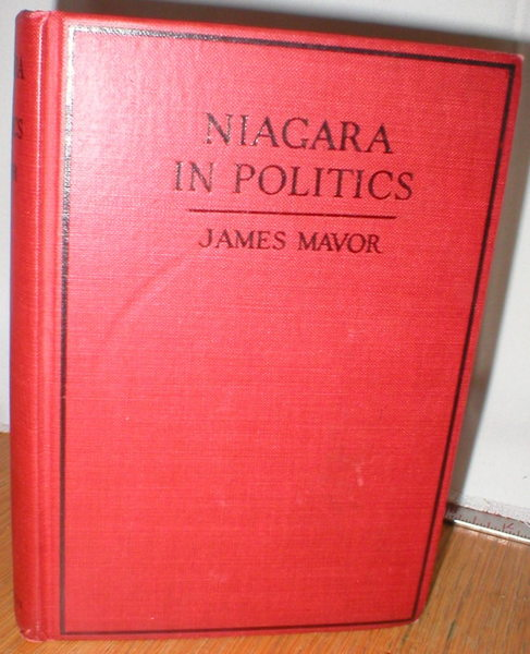 Image for Niagara in Politics; A Critical Account of the Ontario Hydro-Electric Commission