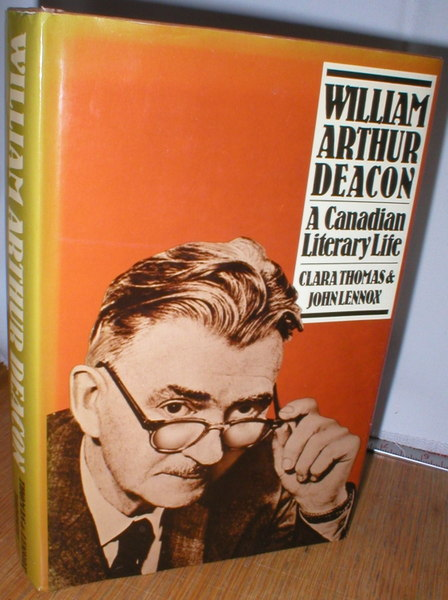 Image for William Arthur Deacon; A Canadian Literary Life