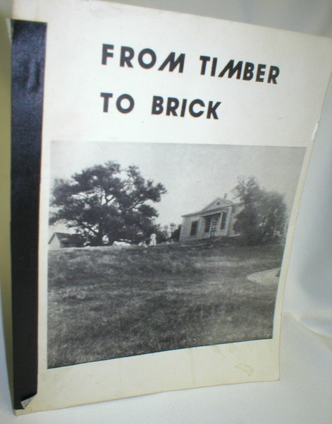 Image for From Timber to Brick; Oromocto Heritage Houses to 1950