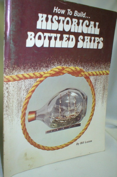 Image for How to Build Historical Bottled Ships
