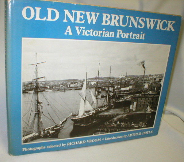 Image for Old New Brunswick; A Victorian Portrait