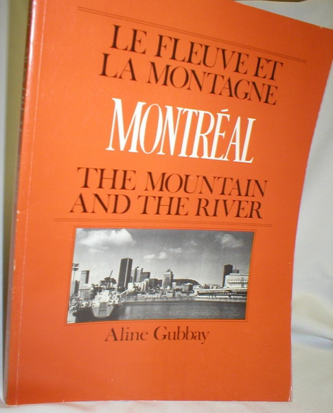 Image for Montreal; The Mountain and the River
