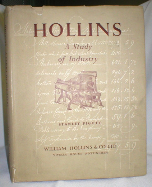 Image for Hollins; A Study of Industry, 1784-1949