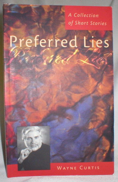 Image for Preferred Lies; A Collection of Short Stories