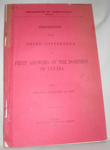 Image for Proceedings of the Third Conference of Fruit Growers of the Dominion of Canada Held at Ottawa, February 14, 1912