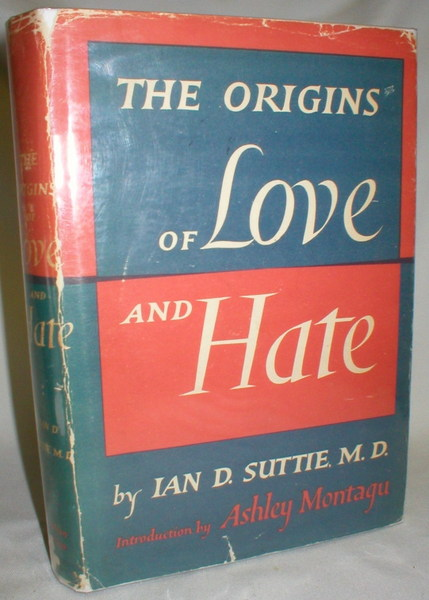 Image for The Origins of Love and Hate