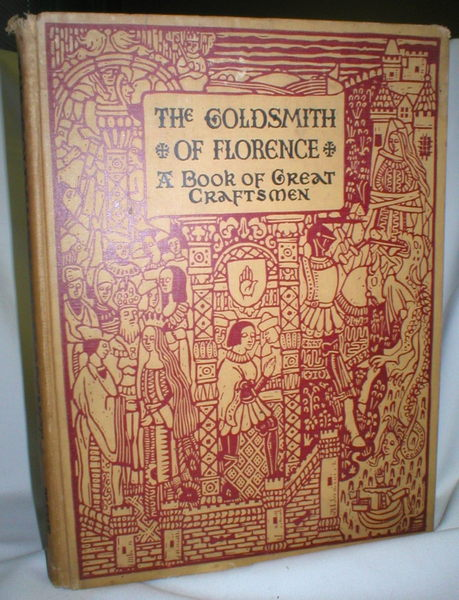 Image for The Goldsmith of Florence; A Book of Great Craftsmen