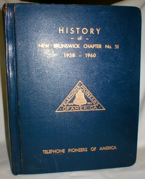 Image for History of New Brunswick Chapter No. 51 1938-1960