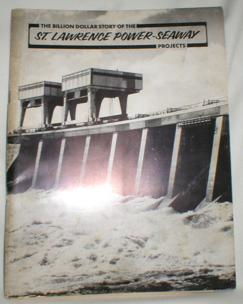 Image for The Billion Dollar Story of the St. Lawrence Power-Seaway Projects