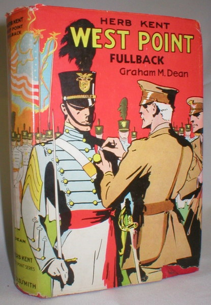 Image for Herb Kent; West Point Fullback