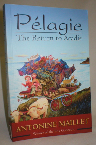 Image for Pelagie; The Return to Acadie