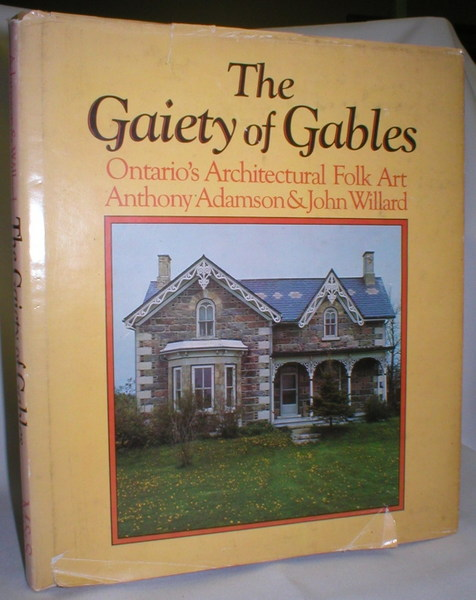 Image for The Gaiety of Gables; Ontario's Architectural Folk Art