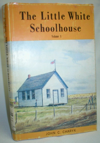Image for The Little White Schoolhouse (Volume I)