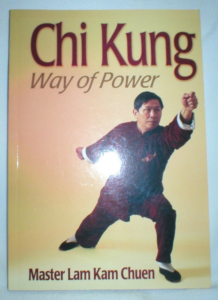 Image for Chi Kung; Way of Power