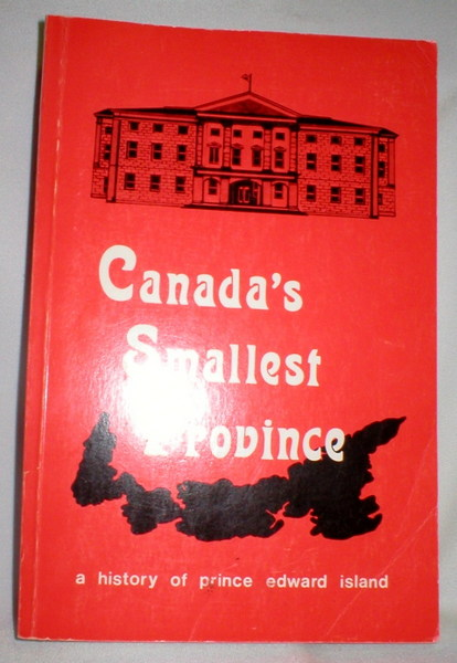 Image for Canada's Smallest Province; A History of P.E.I.