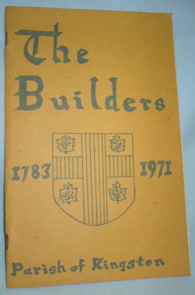 Image for The Builders; Parish of Kingston 1783-1971