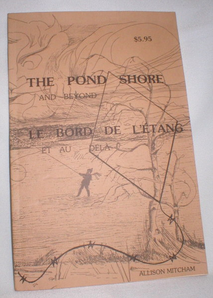 Image for The Pond Shore and Beyond/Le Bord De L'Etang Et Au Dela