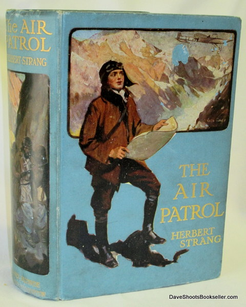 Image for The Air Patrol; A Story of the North-west Frontier