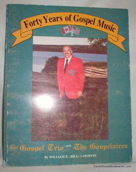 Image for Forty Years of Gospel Music; The Gospel Trio and The Gospelaires